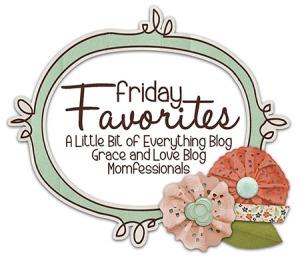 FridayFavorites3_zpsea6fc451